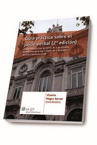 (2 Ed)  Guia Practica Sobre El Juicio Verbal - Vicente  Magro Servet (coord. )