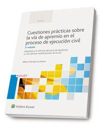 (3 Ed)  Cuestiones Practicas Sobre La Via Apremio En El Proceso De Ejecucion Civil - Alberto Martinez De Santos