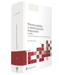 (2 Ed) Preconcursalidad Y Reestructuracion Empresarial - Juana Pulgar Ezquerra