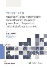 INTERNET OF THINGS Y SU IMPACTO EN LOS RECURSOS HUMANOS Y EN EL MARCO REGULATORIO DE LAS RELACIONES LABORALES