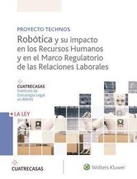 ROBOTICA Y SU IMPACTO EN LOS RECURSOS HUMANOS Y EN EL MARCO REGULATORIO DE LAS RELACIONES LABORALES