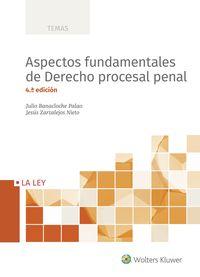 (4 Ed) Aspectos Fundamentales De Derecho Procesal Penal - Julio Banacloche Palao / Jesus Zarzalejos Nieto