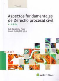 (4 ED) ASPECTOS FUNDAMENTALES DE DERECHO PROCESAL CIVIL