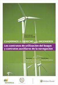 Los contratos de utilizacion del buque y contratos auxiliares de la navegacion - Carlos Lopez-Quiroga (coord)