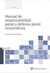 MANUAL DE RESPONSABILIDAD PENAL Y DEFENSA PENAL CORPORATIVAS