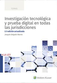 (2 ED) INVESTIGACION TECNOLOGICA Y PRUEBA DIGITAL EN TODAS LAS JURISDICCIONES