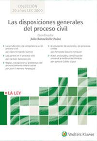 DISPOSICIONES GENERALES DEL PROCESO CIVIL, LAS
