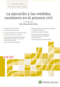 EJECUCION Y LAS MEDIDAS CAUTELARES EN EL PROCESO CIVIL, LA