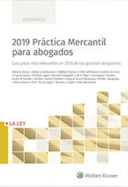 2019 PRACTICA MERCANTIL PARA ABOGADOS - LOS CASOS MAS RELEVANTES EN 2018 DE LOS GRANDES DESPACHOS