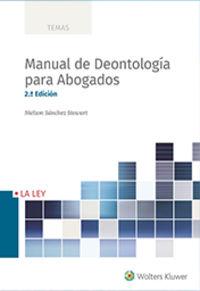 (2 ED) MANUAL DE DEONTOLOGIA PARA ABOGADOS