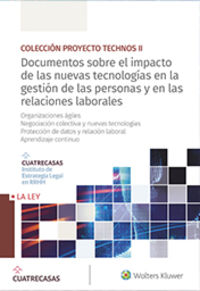 DOCUMENTOS SOBRE EL IMPACTO DE LAS NUEVAS TECNOLOGIAS EN LA GESTION DE LAS PERSONAS Y EN LAS RELACIONES LABORALES (10-13)
