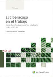 CIBERACOSO EN EL TRABAJO, EL - COMO IDENTIFICARLO, PREVENIRLO Y ERRADICARLO EN LAS EMPRESAS