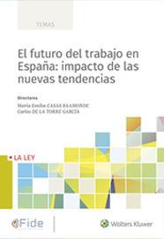 FUTURO DEL TRABAJO EN ESPAÑA, EL: IMPACTO DE LAS NUEVAS TENDENCIAS