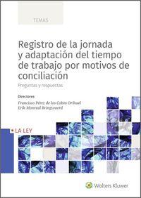 REGISTRO DE LA JORNADA Y ADAPTACION DEL TIEMPO DE TRABAJO POR MOTIVOS DE CONCILIACION - PREGUNTAS Y RESPUESTAS