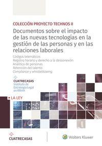 DOCUMENTOS SOBRE EL IMPACTO DE LAS NUEVAS TECNOLOGIAS EN LA GESTION DE LAS PERSONAS Y EN LAS RELACIONES LABORALES