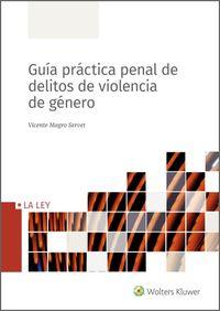 GUIA PRACTICA PENAL DE DELITOS DE VIOLENCIA DE GENERO