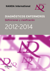 DIAGNOSTICOS ENFERMEROS - DEFICIONES Y CLASIFICACIONES 2012-2014