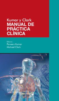 Kumar Y Clark - Manual De Practica Clinica - P.  Kumar  /  M.  Clark
