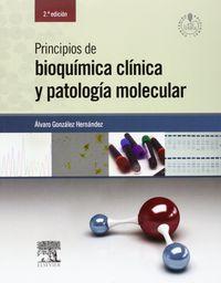 (2ª Ed) Principios De Bioquimica Clinica Y Patologia Molecu - Alvaro Gonzalez Hernandez