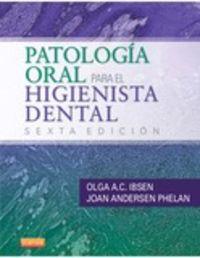 PATOLOGIA ORAL PARA EL HIGIENISTA DENTAL