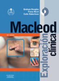 (13 Ed) Macleod - Exploracion Clinica - Graham Douglas / Fiona Nicol / Colin Robertson