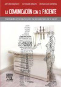 La comunicacion con el paciente - Arturo Merayo Perez / Esteban Bravo Perez / Fernando Gordon Carbonell