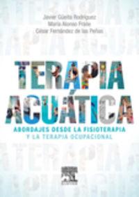 TERAPIA ACUATICA - ABORDAJES DESDE LA FISIOTERAPIA Y LA TER