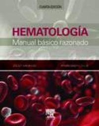 (4 ED) HEMATOLOGIA - MANUAL BASICO RAZONADO