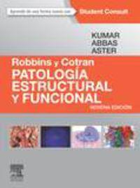 (9 ED) ROBBINS Y COTRAN - PATOLOGIA ESTRUCTURAL Y FUNCIONAL