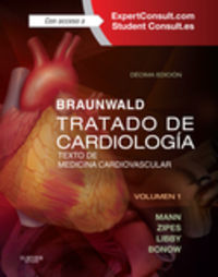 Braunwald - Tratado De Cardiologia + Expertconsult (10ª Ed. )  - Texto De Medicina Cardiovascular - Douglas L.  Mann  /  Douglas P.   Zipes  /  Peter   Libby  /  Robert O.  Bonow
