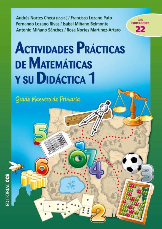 ACTIVIDADES PRACTICAS DE MATEMATICAS Y SU DIDACTICA 1 - GRADO MAESTRO DE PRIMARIA