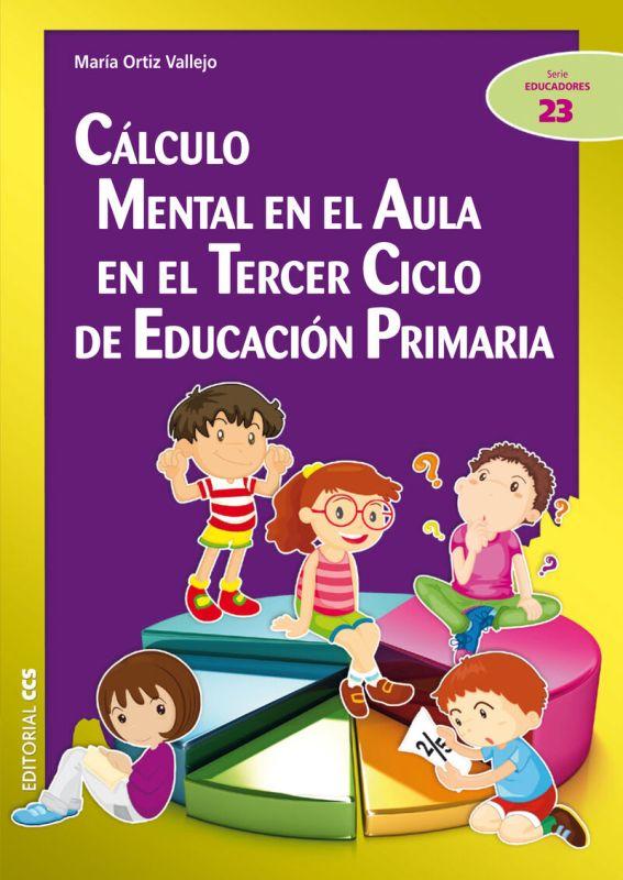 CALCULO MENTAL EN EL AULA EN EL TERCER CICLO DE EDUCACION PRIMARIA