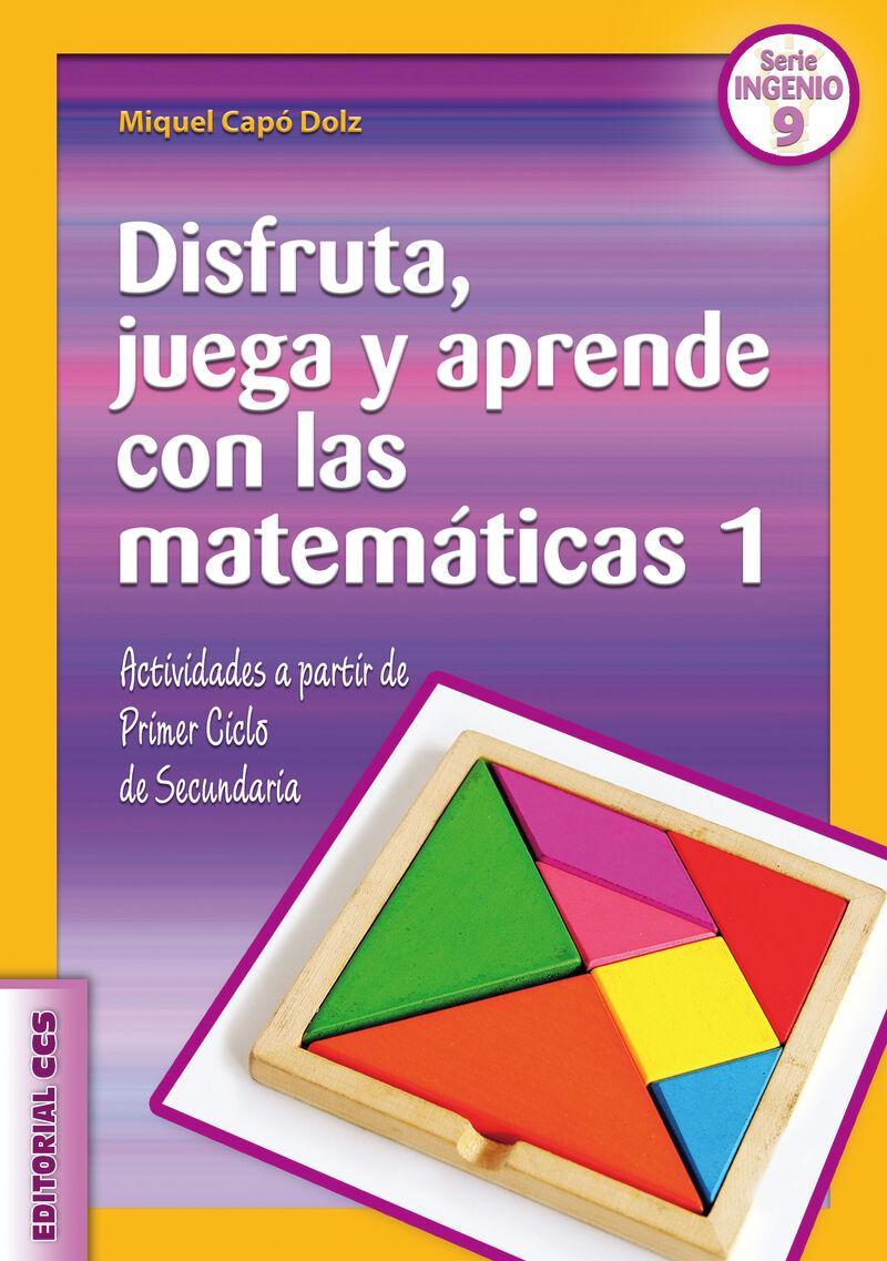 Disfruta, Juega Y Aprende Con Las Matematicas 1 - Miquel Capo Dolz