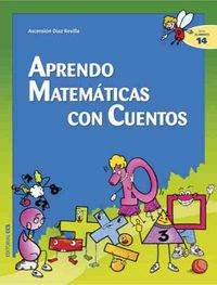 Aprendo Matematicas Con Cuentos - Ascension Diaz Revilla
