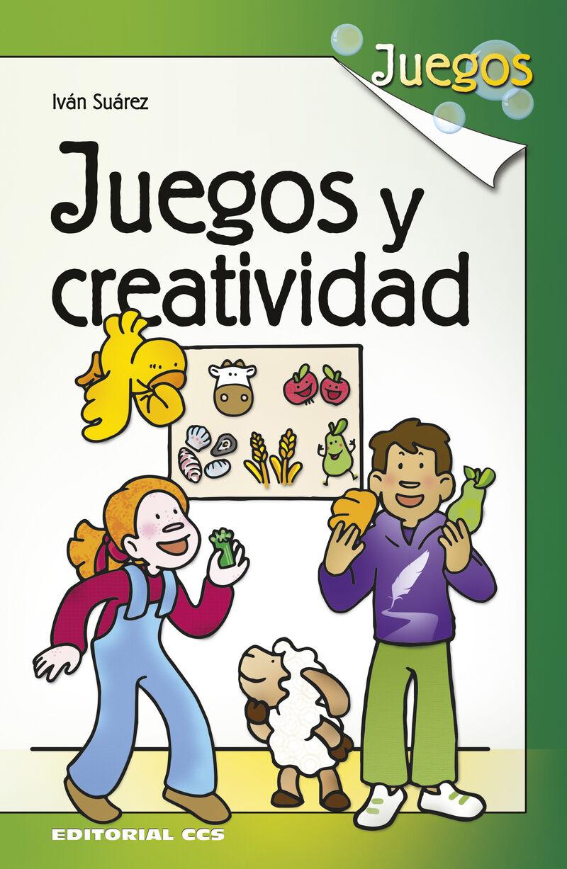 Juegos Y Creatividad - Ivan Suarez Parades