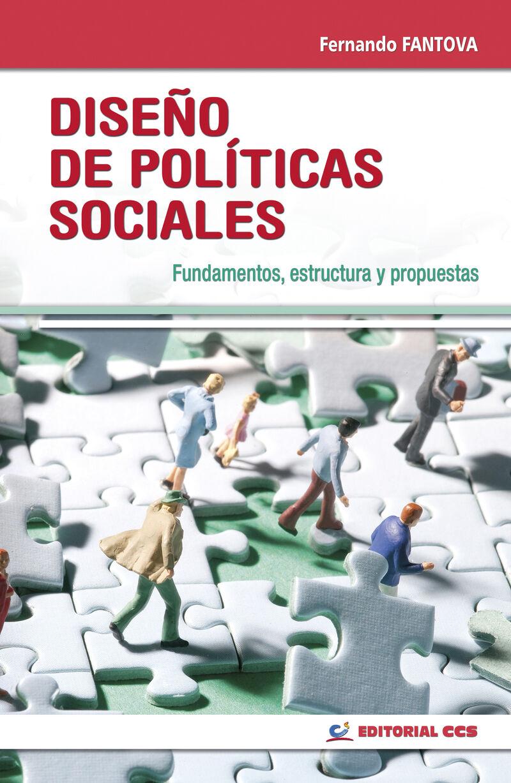 diseño de politicas sociales - fundamentos, estructura y propuestas - Fernando Fantova Azcoaga