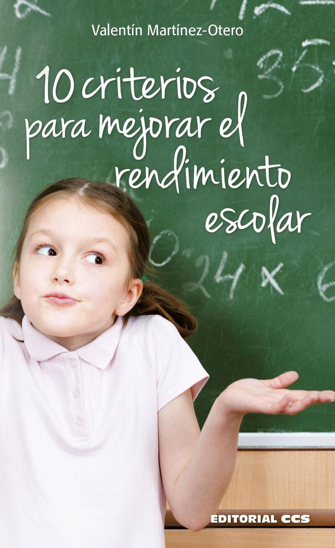 10 Criterios Para Mejorar El Rendimiento Escolar - Valentin Martinez-Otero Perez