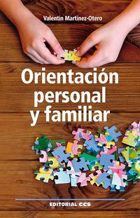 Orientacion Personal Y Familiar - Valentin Martinez-Otero