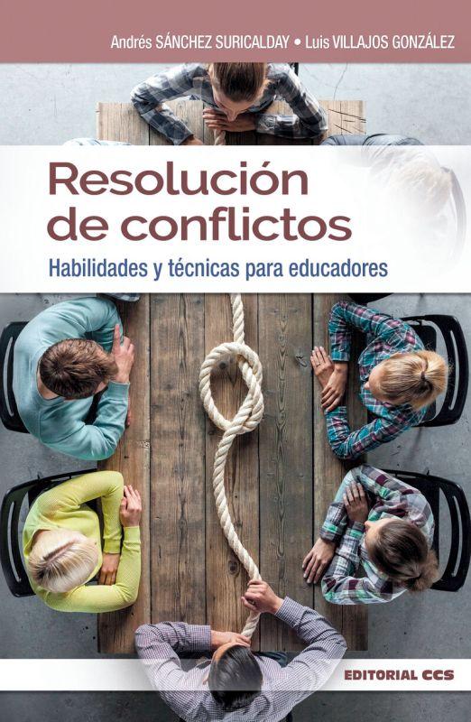 RESOLUCION DE CONFLICTOS - HABILIDADES Y TECNICAS PARA EDUCADORES