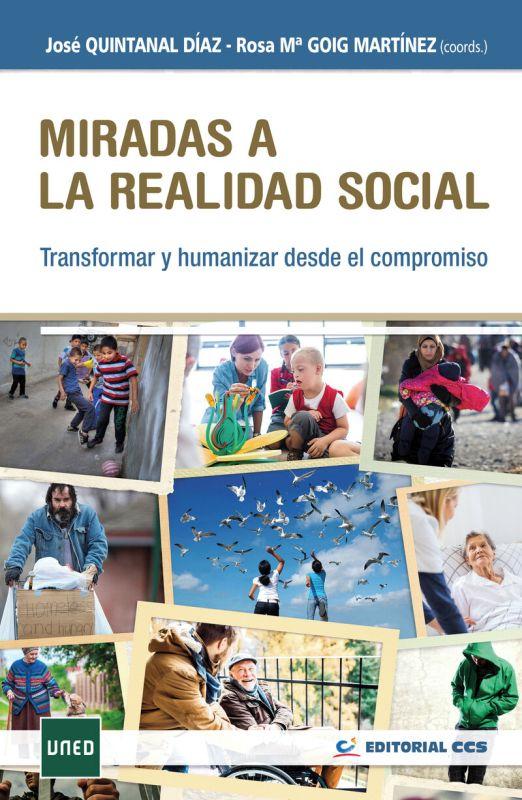 MIRADAS A LA REALIDAD SOCIAL - TRANSFORMAR Y HUMANIZAR DESDE EL COMPROMISO