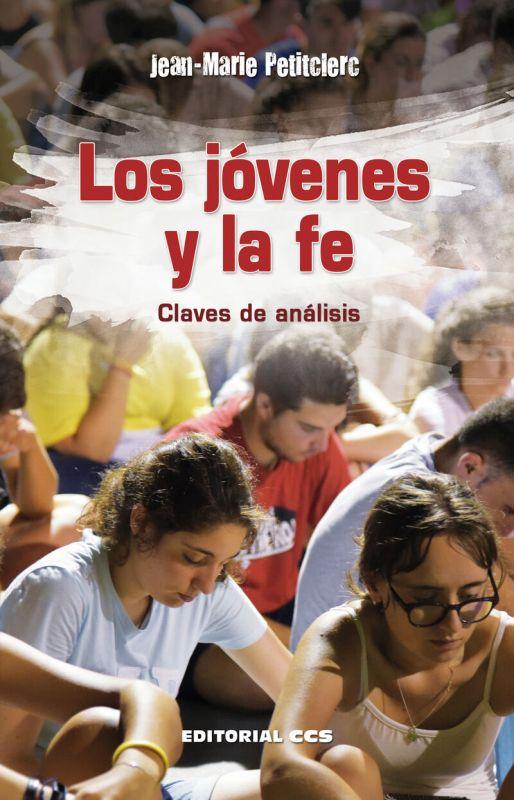 JOVENES Y LA FE, LOS - CLAVES DE ANALISIS
