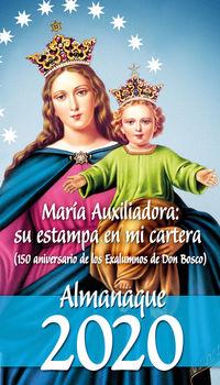 ALMANAQUE 2020 - MARIA AUXILIADORA: SU ESTAMPA EN MI CARTERA (150 ANIVERSARIO DE LOS EXALUMNOS DE DON BOSCO)