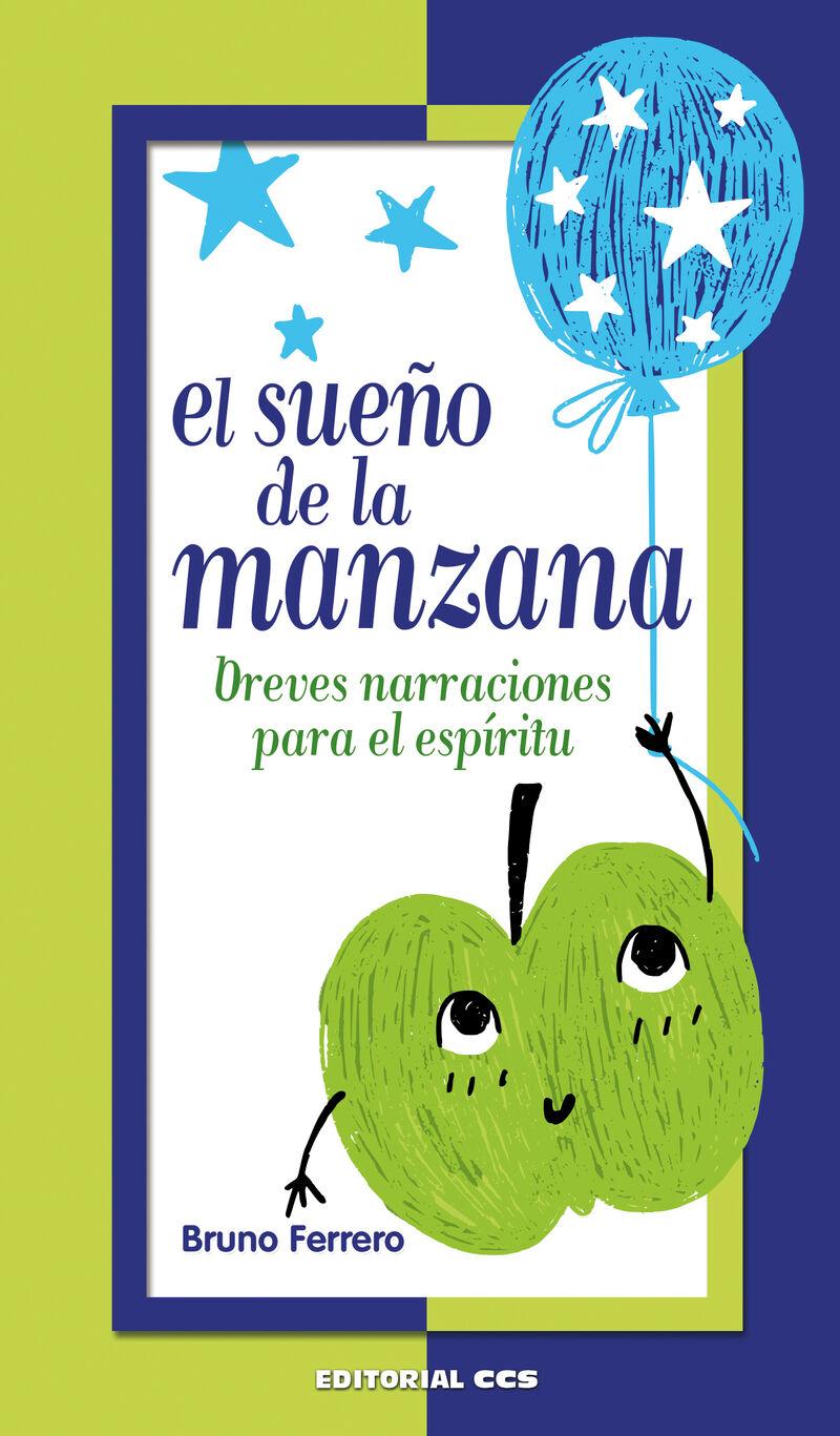 SUEÑO DE LA MANZANA, EL - BREVES NARRACIONES PARA EL ESPIRITU
