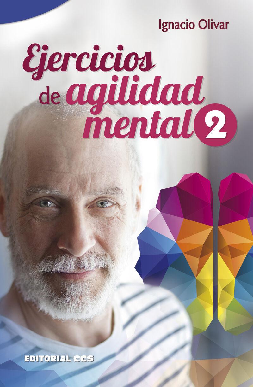Ejercicios De Agilidad Mental 2 - Ignacio Olivar Noguera