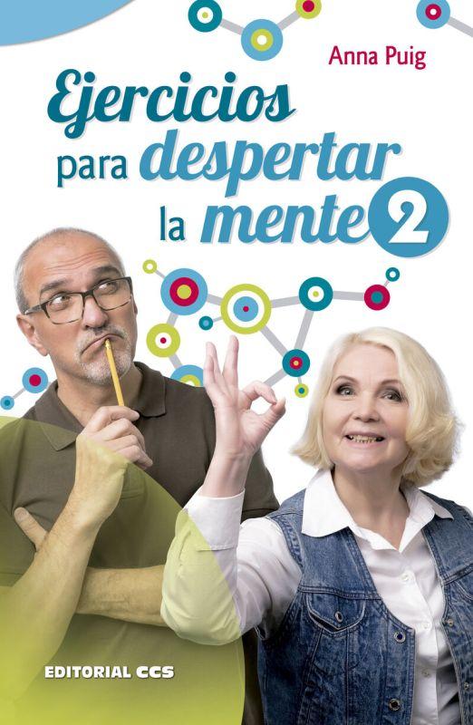 Ejercicios Para Despertar La Mente 2 - Anna Puig Aleman