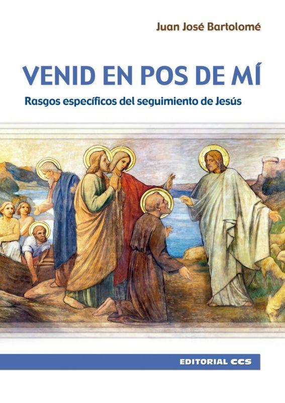 VENID EN POS DE MI - RASGOS ESPECIFICOS DEL SEGUIMIENTO DE JESUS