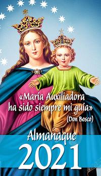 "ALMANAQUE 2021 - ""MARIA AUXILIADORA HA SIDO SIEMPRE MI GUIA"" (DON BOSCO)"
