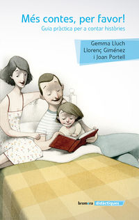 ¡mes Contes Per Favor! - Gemma Lunch / Llorenc Gimenez / Joan Portell Rifa