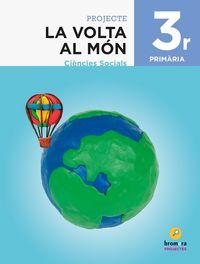 EP 3 - CIENCIES SOCIALS (C. VAL) - LA VOLTA AL MON