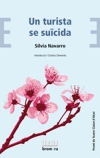 Turista Se Suicida, Un (premi De Teatre Ciutat D'alcoi) - Silvia Navarro